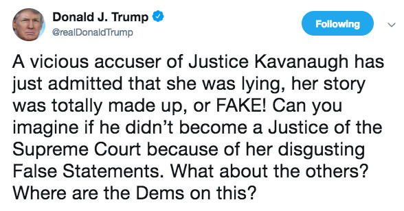 "Trump tweets about ""vicious"" Kavanaugh accuser who lied. It's not one of the ones you've heard of."