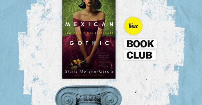 Gothic novels are obsessed with borders. Mexican Gothic takes full advantage.